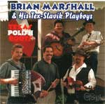 Texas Polish Roots - Brian Marshall and the Tex-Slavic Playboys